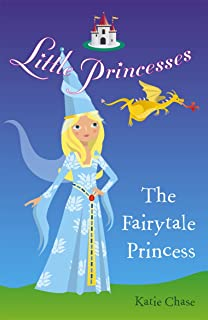 Little Princesses: The Fairytale Princess (English Edition)