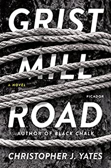 """Grist Mill Road: A Novel (English Edition)"",作者:[Yates, Christopher J.]"