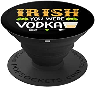 有趣的圣帕特里克节礼物 爱尔兰 You Were Vodka 三叶草 PopSockets 手机和平板电脑握架260027  黑色