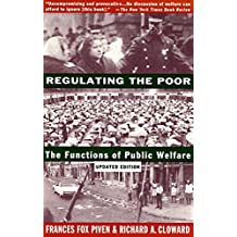 Regulating the Poor: The Functions of Public Welfare (English Edition)