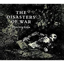 The Disasters of War (Dover Fine Art, History of Art) (English Edition)