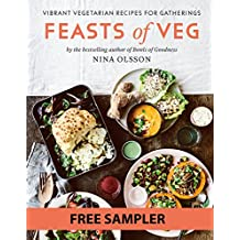 Feasts of Veg: Vibrant vegetarian recipes for gatherings: FREE SAMPLER (English Edition)