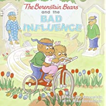 The Berenstain Bears and the Bad Influence (English Edition)