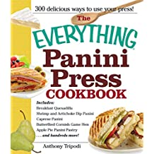 The Everything Panini Press Cookbook (Everything®) (English Edition)