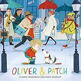 """""""Oliver and Patch (English Edition)"""",作者:[Freedman, Claire]"""