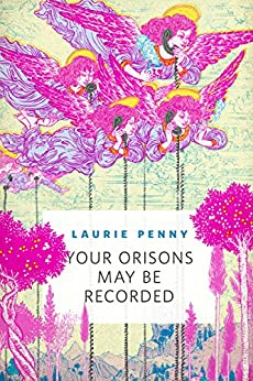 """""""Your Orisons May Be Recorded: A Tor.Com Original (English Edition)"""",作者:[Penny, Laurie]"""