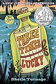 Three Times Lucky (Mo & Dale Mystery Book 1) (English Edit