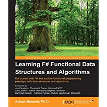 Learning F# Functional Data Structures and Algorithms (English Edition)
