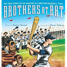 Brothers at Bat: The True Story of an Amazing All-Brother Baseball Team (English Edition)