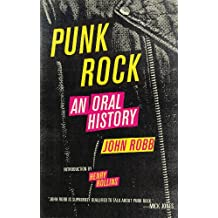 Punk Rock: An Oral History (English Edition)