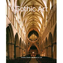 Gothic Art (Art of Century) (English Edition)