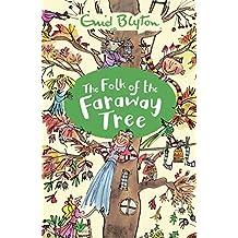 The Folk of the Faraway Tree: Book 3 (The Magic Faraway Tree) (English Edition)