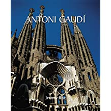 Antoni Gaudí: Architect and Artist (Temporis Collection) (English Edition)