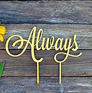 """HappyPlywood Always 婚礼蛋糕装饰品生日蛋糕装饰用品周年纪念蛋糕装饰装饰用婚礼金色银色派对装饰 金色 width 6"""""""