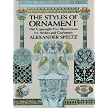 The Styles of Ornament (Dover Pictorial Archive) (English Edition)