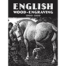 English Wood-Engraving 1900-1950 (English Edition)