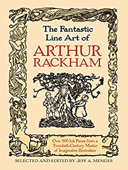 """The Fantastic Line Art of Arthur Rackham (English Edition)"",作者:[Rackham, Arthur, Menges, Jeff A.]"
