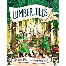 Lumber Jills: The Unsung Heroines of World War II (English Edition)