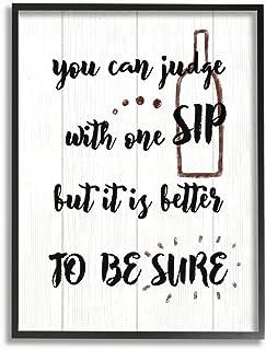 Stupell Industries 喝酒幽默判断,一口葡萄酒文字,由 Daphne Polselli 墙壁艺术设计,60.96 x 76.2 厘米,黑色边框