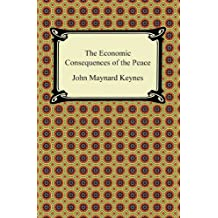The Economic Consequences of the Peace (A Digireads.com Classic) (English Edition)