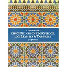 Arabic Geometrical Pattern and Design (Dover Pictorial Archive) (English Edition)