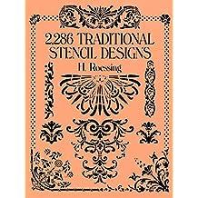2,286 Traditional Stencil Designs (Dover Pictorial Archive) (English Edition)