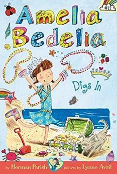 """Amelia Bedelia Chapter Book #12: Amelia Bedelia Digs In (English Edition)"",作者:[Herman Parish, Lynne Avril]"