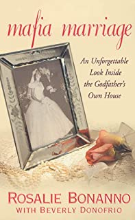 Mafia Marriage: An Unforgettable Look Inside the Godfather's Own House (English Edition)