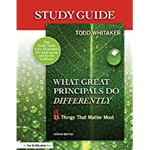 Study Guide: What Great Principals Do Differently: Eighteen Things That Matter Most (English Edition)