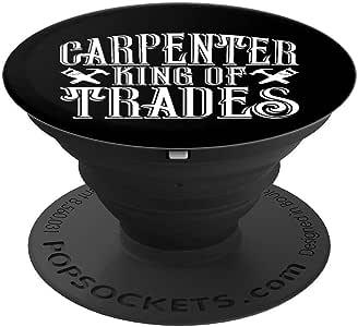 有趣的木工 Carpenters King Of Trades 圣诞礼物 PopSockets 手机和平板电脑握架260027  黑色