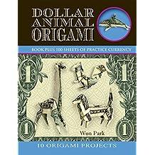 Dollar Animal Origami (Origami Books) (English Edition)