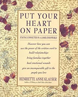 """Put Your Heart on Paper: Staying Connected In A Loose-Ends World (English Edition)"",作者:[Klauser, Henriette Anne]"