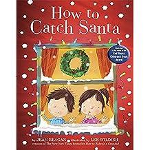 怎样抓到圣诞老人 英文原版 How to Catch Santa 纽约时报畅销绘本 圣诞主题绘本