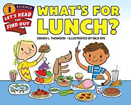 """What's for Lunch? (Let's-Read-and-Find-Out Science 1) (English Edition)"",作者:[Thomson, Sarah L.]"