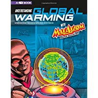 Understanding Global Warming with Max Axiom Super Scientist: 4D an Augmented Reading Science Experience