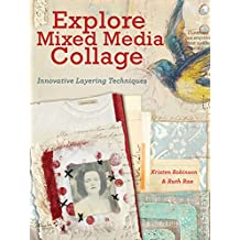 Explore Mixed Media Collage: Innovative Layering Techniques (English Edition)