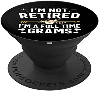 I'm Not Retired I'm A Full Time Grams 圣诞礼物 PopSockets 手机和平板电脑握架260027  黑色