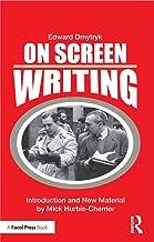 On Screen Writing (Edward Dmytryk: On Filmmaking) (English Edition)