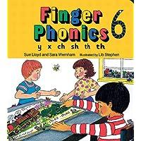 Finger Phonics: y, x, ch, sh, th, th Bk. 6
