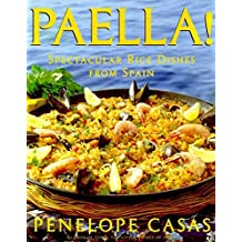 Paella!: Spectacular Rice Dishes From Spain (English Edition)