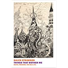 Things That Bother Me: Death, Freedom, the Self, Etc. (English Edition)