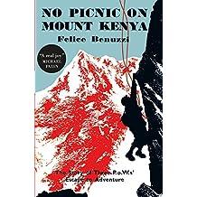 No Picnic on Mount Kenya (English Edition)
