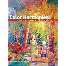 Color Harmonies: Paint Watercolors Filled with Light (English Edition)