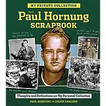 The Paul Hornung Scrapbook (English Edition)