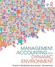 Management Accounting in a Dynamic Environment (English Edition)