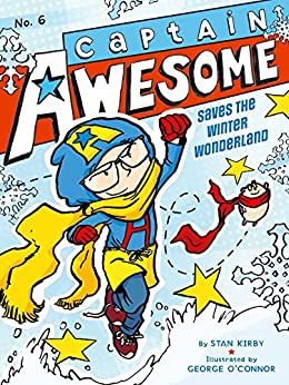 """""""Captain Awesome Saves the Winter Wonderland (English Edition)"""",作者:[Kirby, Stan]"""
