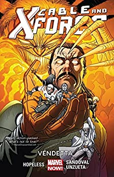 """Cable and X-Force Vol. 4: Vendetta (English Edition)"",作者:[Hallum, Dennis 'Hopeless']"