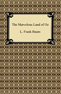 The Marvelous Land of Oz (English Edition)