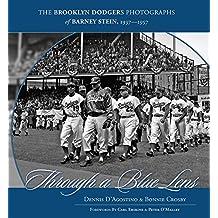 Through a Blue Lens: The Brooklyn Dodger Photographs of Barney Stein 1937-1957 (English Edition)