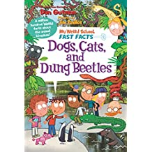 My Weird School Fast Facts: Dogs, Cats, and Dung Beetles (English Edition)
